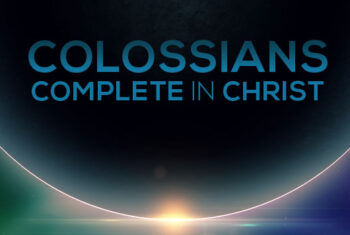 Colossians Complete in Christ